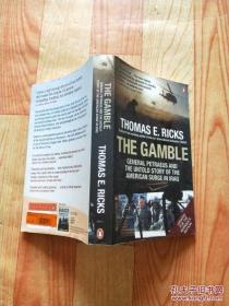 THE GAMBLE:General Patraeus and the untold story of the American surge in Iraq