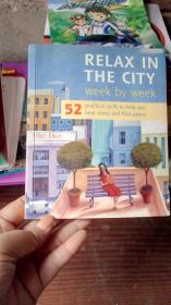 RELAX IN THE CITY Week by week