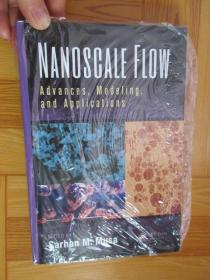 Nanoscale Flow: Advances, Modeling, and        (詳見圖),硬精裝