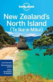新西兰北岛旅行指南 Lonely Planet New Zealands North Island (Travel Guide) 英文原版