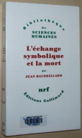 法语原版书 Léchange symbolique et la mort Broché – 1976 de Jean Baudrillard (Auteur)