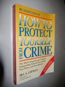 How to Protect Yourself from Crime by Ira A. Lipman 英文原版
