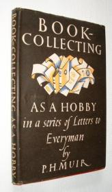 Book- Collecting As A Hobby In a Series of Letters to Everyman
