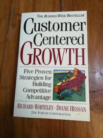 Customer-centered Growth: Five Proven Strategies For Building Competitive Advantage 以顾客为中心的成长:建立竞争优势的五种行之有效的策略  (英文原版,小16开)