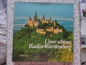 【德文原版】Unser schönes Baden-Wiirttemberg (美丽的德国巴登-符腾堡)(一切信息以图片为准)