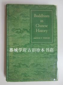 【初版签赠本】(美)芮沃寿(Arthur F. Wright)著《中国历史中的佛教》 ARTHUR F. WRIGHT: BUDDHISM IN CHINESE HISTORY.