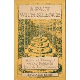 A Pact With Silence: Art And Thought In The Fables Of Jean De La Fontaine