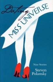 Dating Miss Universe: Nine Stories (sandstone Price Short Fiction)