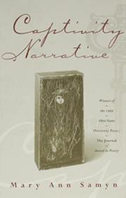 Captivity Narrative (osu Journal Award Poetry)