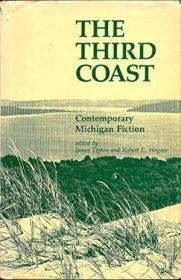 The Third Coast  Contemporary Michigan Fiction