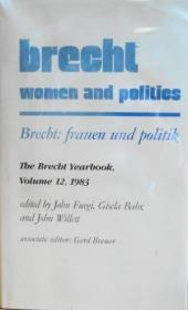 Brecht: Women And Politics (brecht: Frauen Und Politik) (the Brecht Yearbook  Vol 12  1983)