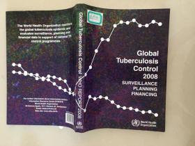 GLOBAL TUBERCULOSIS CONTROL 2008