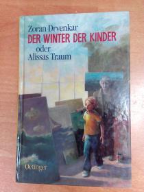 德文原版书:Der Winter der Kinder. Oder Alissas Traum.(32开精装)