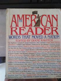 THE AMERICAN READER:WORDS THAT MOVED A NATION美国读者:感动民族的话[扉页有名字