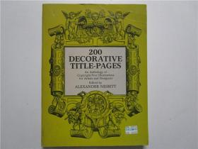 NESBITT 200 DECORATIVE TITLE-PAGES (200个装饰性标题页) 大16开