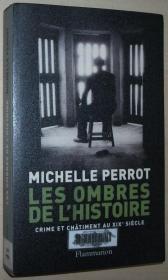 法语原版书 Les ombres de lhistoire. Crime et châtiment au XIXème siècle / 2001 de Michelle Perrot  (Auteur)