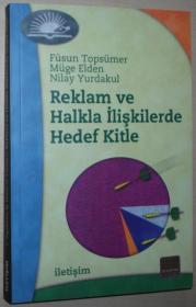 土耳其语原版书 Reklam ve Halkla İlişkilerde Hedef Kitle