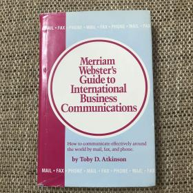 Merriam Webster Guide to International Business Communications