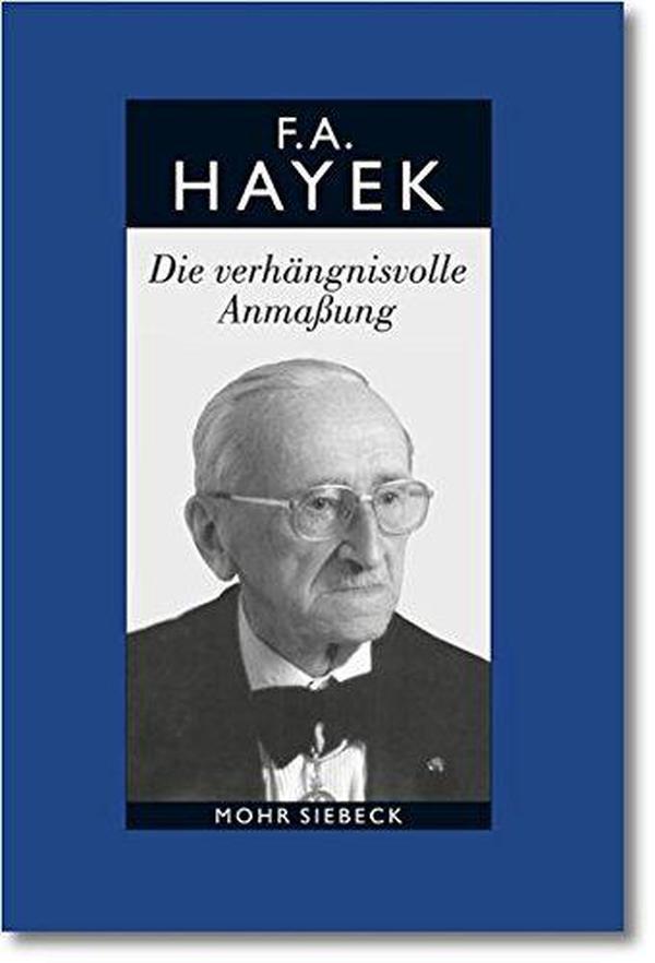 德文原版 德语 Die verhängnisvolle Anmaßung. Die Irrtümer des Sozialismus. 致命的自负 社会主义的谬误 哈耶克