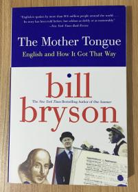 The Mother Tongue: English and How It Got That Way 布莱森英语简史 9780380715435