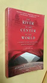 英文原版 The River at the Center of the World: A Journey Up the Yangtze, and Back in Chinese Time.Simon