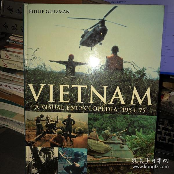 VIETNAM A VISUAL ENCYCLOPEDIA 1954-75 越南视觉百科全书