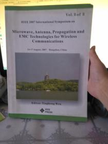 Microwave,Antenna,Propagation and EMC Technologies for Wireless Communications 2007