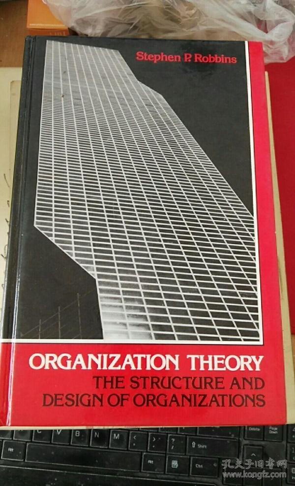Stephen p Robbins 组织理论与组织设计 斯蒂芬 罗宾斯博士