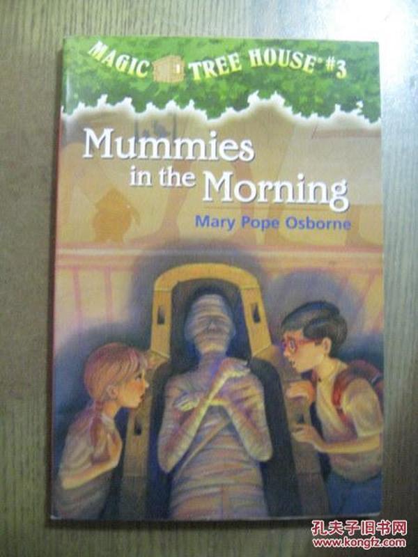 MAGIC TREE HOUSE #3 MUMMIES IN THE MORNING