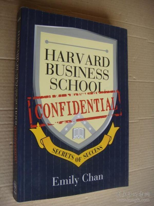 HARVARD BUSINESS SCHOOL Secrets of success:CONFIDENTIAL  英文原版16开