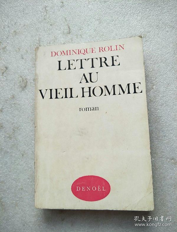 法语原版小说 Lettre au vieil homme Poche – de D. Rolin (Auteur)馆藏