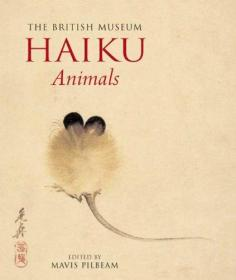 Haiku: Animals (British Museum) 日本俳句与动物画 /大英博物馆
