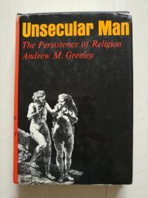 UNSECULAR MAN