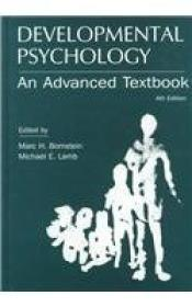 Developmental Psychology: An Advanced Textbook