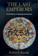 【包邮】2001年出版平装The Last Emperors: A Social History of Qing Imperial Institutions
