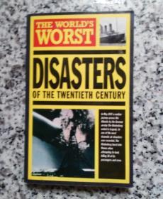 THE WORLDS WORST DISASTERS OF  THE TWENTIETH CENTURY