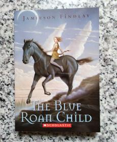 THE BLVE ROAN CHILD