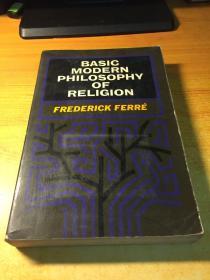 BASIC MODERN PHILOSOPHY OF RELIGION(现代宗教基本哲学.原版英文)