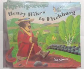 精装 Henry Hikes to Fitchburg (A Henry Book)  亨利希克斯到菲奇堡(亨利书)