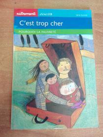法文原版书:Cest trop cher : Pourquoi la pauvreté ?这太贵了:为什么贫穷?