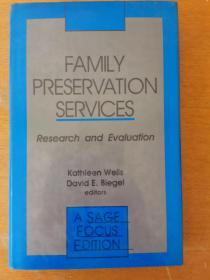 Family preservation services:research and evaluation