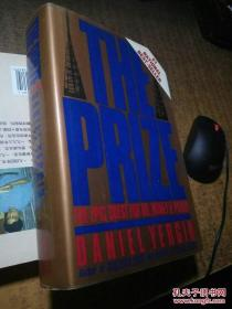 The Prize-- The Epic Quest For Oil, Money & Power 1992年荣获普利策奖!(Daniel Yergin )英文原版精装16开