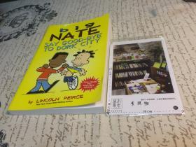 2本英文漫画 (国内出版的)   big Nate : say  good-bye to dork city + big Nate :  I cant take it  ! 【存于溪木素年书店】