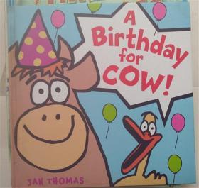 精装 A Birthday for Cow! 牛的生日!