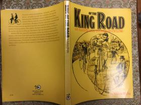 King of the Road (An Illustrated History of Cycling)公路之王(插图骑行史),1975第一版大开本多趣图,品佳,稀少