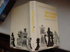 The Closed Ruy Lopez(国际象棋类书籍) 有英文签名  1970印刷