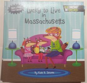 精装 Lucky to Live in Massachusetts (Arcadia Kids) 幸运地住在马萨诸塞州