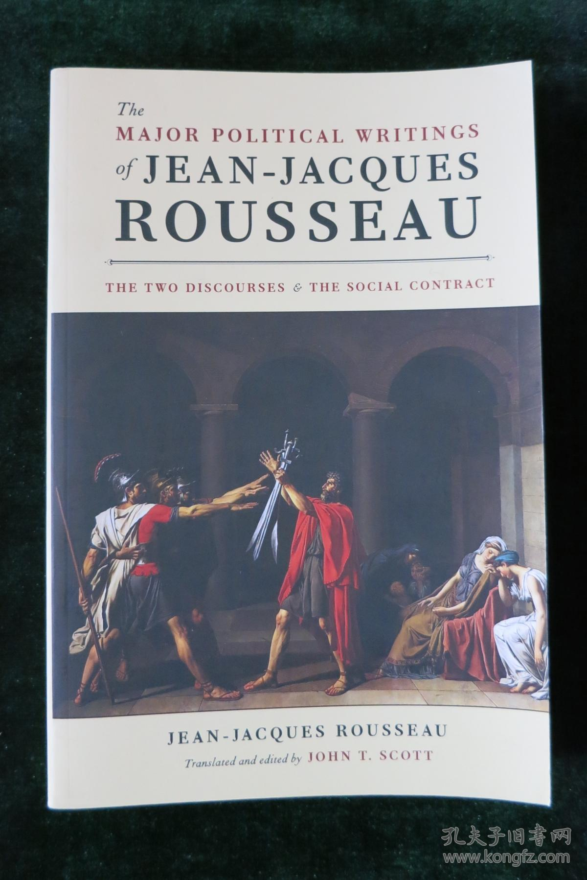 The Major Political Writings of Jean-Jacques Rousseau: The Two Discourses and the Social Contract
