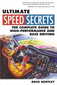 赛车极速秘籍:超跑竞速指南 Ultimate Speed Secrets: The Complete Guide to High-Performance and Race Driving