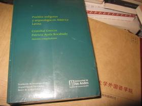 PUEBLOS INDIGENAS Y ARQUEOLOGIA EN AMERICA LATINA